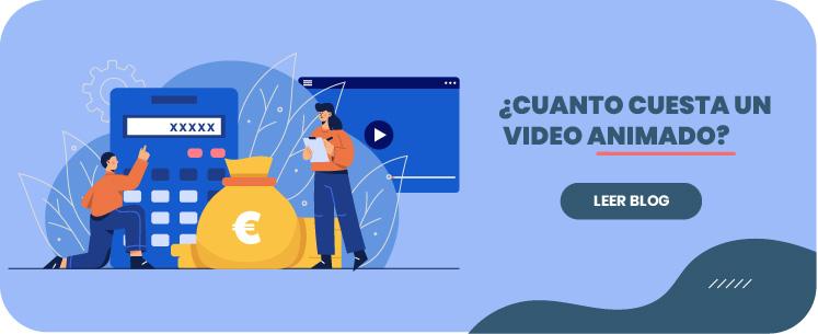 Cuanto cuesta un video animado