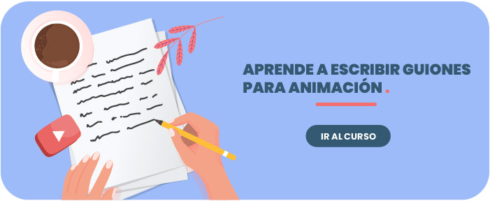 Curso de escritura de guiones para animación